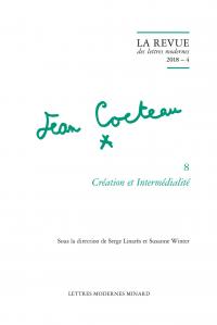 La Revue des lettres modernes 2018 – 4, série Jean Cocteau, n° 8 :