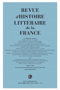 Revue d'Histoire littéraire de la France 3 – 2018, 118e année - n° 3 :