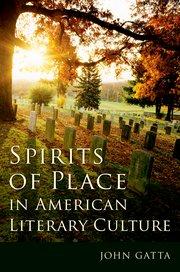 J. Gatta, Spirits of Place in American Literary Culture