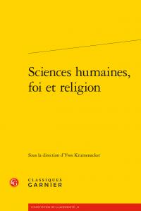 Y. Krumenacker (dir.), Sciences humaines, foi et religion