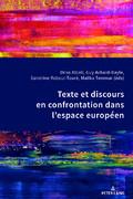 D. Ablali, G. Achard-Bayle, S. Reboul-Touré et M. Temmar (dir.),Texte et discours en confrontation dans l'espace européen.