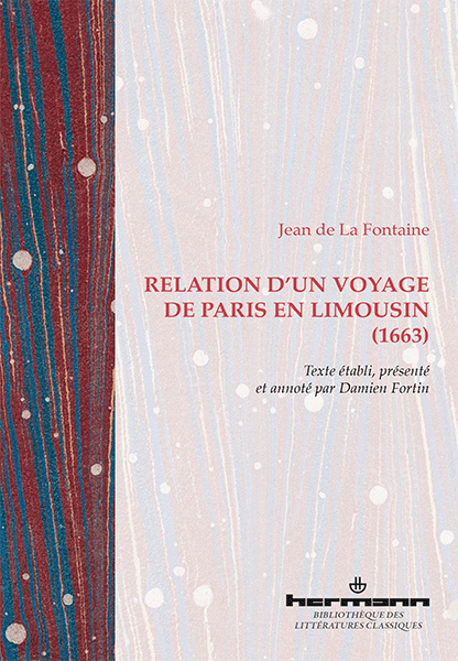 J. de La Fontaine, Relation d'un voyage de Paris en Limousin (1663)
