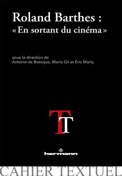 A. de Baecque, M. Gil, E. Marty, Roland Barthes.