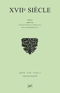 XVIIe siècle, n° 280, 2018-3 :