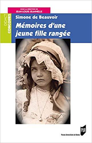 J.-L. Jeannelle (dir.), Simone de Beauvoir, Mémoires d'une jeune fille rangée