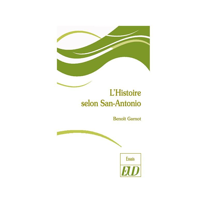 B. Garnot, L'Histoire selon San-Antonio