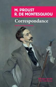 M. Proust, R. de Montesquiou, Correspondance