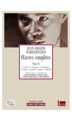 J-J. Rabearivelo, Oeuvres complètes. Tome II