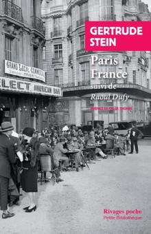G. Stein, Paris France suivi de: Raoul Dufy