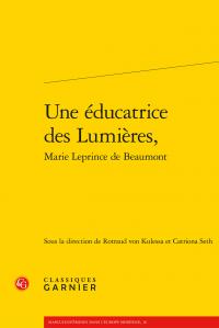 R. von Kulessa, C. Seth (dir.), Une éducatrice des Lumières, Marie Leprince de Beaumont
