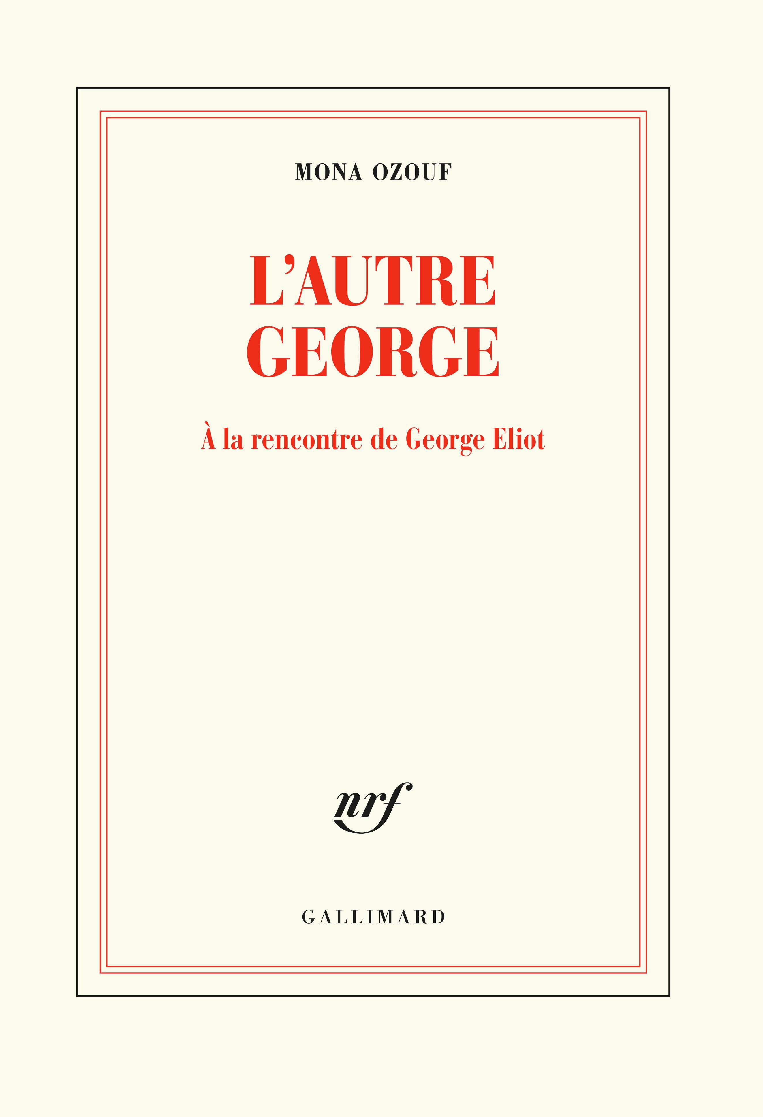 M. Ozouf, L'Autre George. À la rencontre de George Eliot