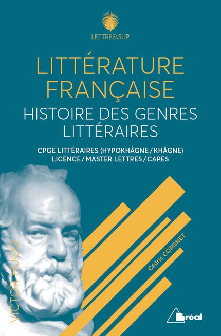 C. Corgnet, Littérature Française. Histoire des genres littéraires