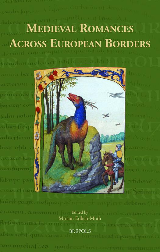 Medieval Romances across European Borders  (éd. M. Edlich-Muth)