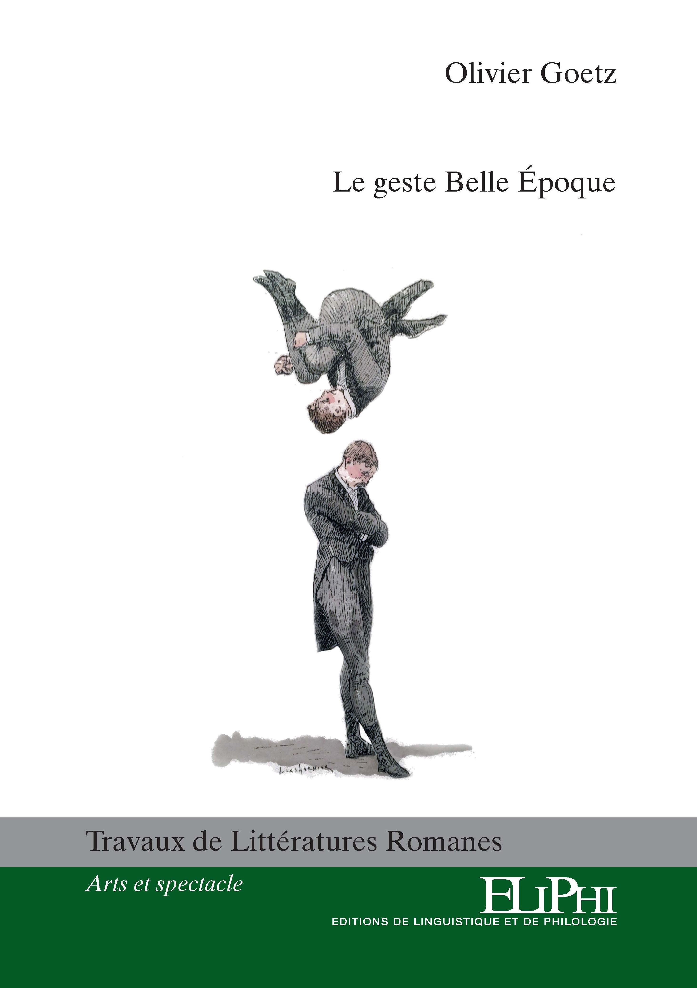 O. Goetz, Le Geste Belle Époque
