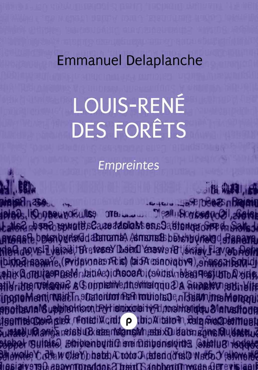 E. Delaplanche, Louis-René des Forêts: empreintes