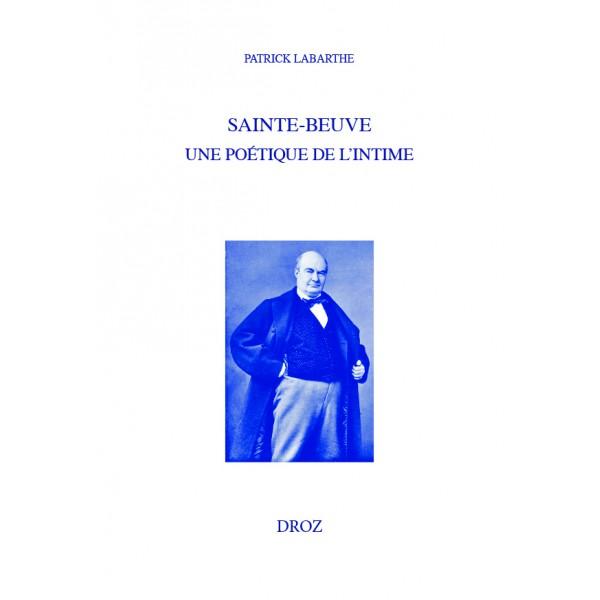 P. Labarthe, Sainte-Beuve, une poétique de l'intime