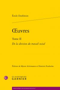 É. Durkheim, Œuvres. Tome II - De la division du travail social