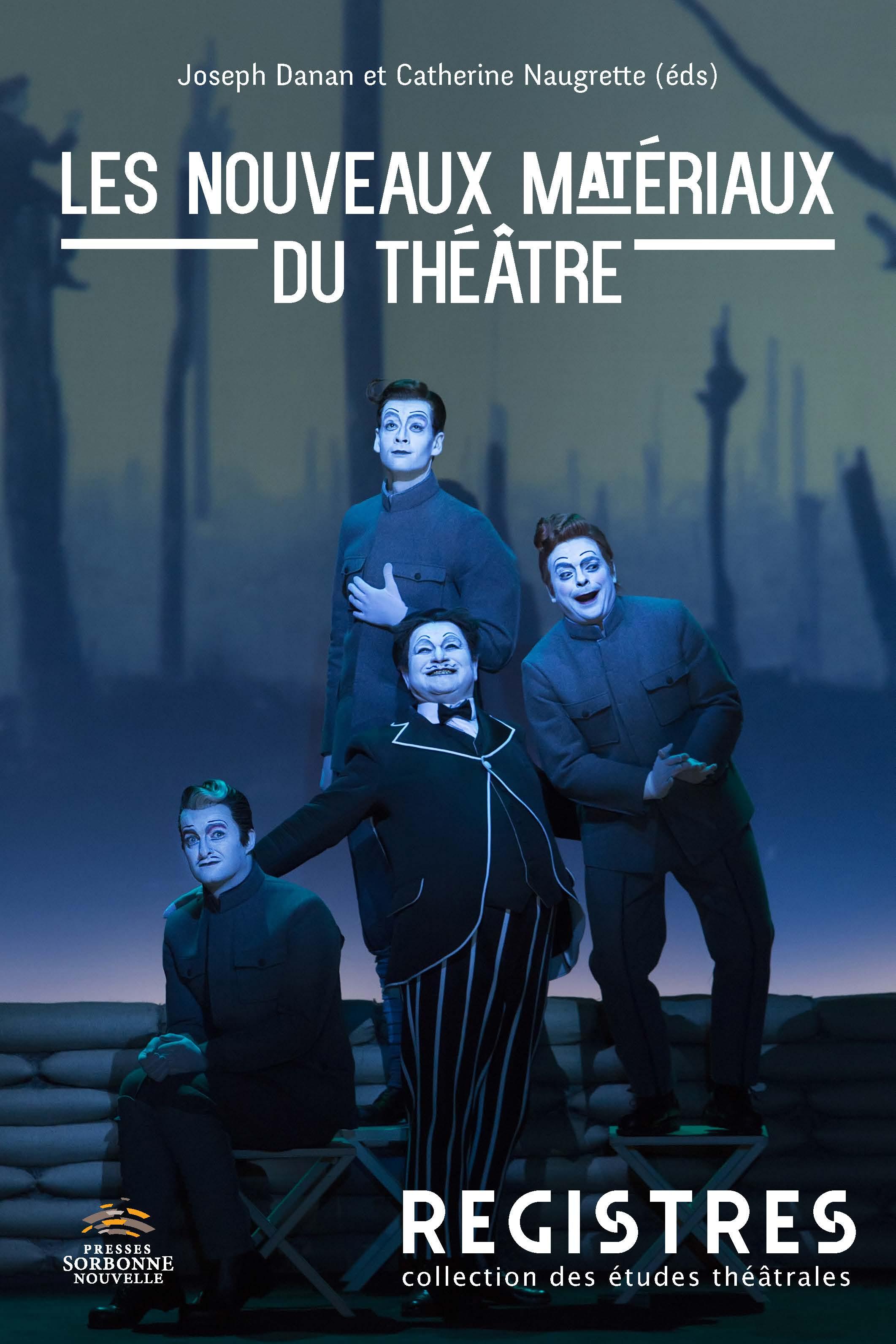 J. Danan et C. Naugrette (dir.), Les Nouveaux Matériaux du théâtre