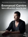 D. Rabaté, L. Demanze (dir.), Emmanuel Carrère : faire effraction dans le réel