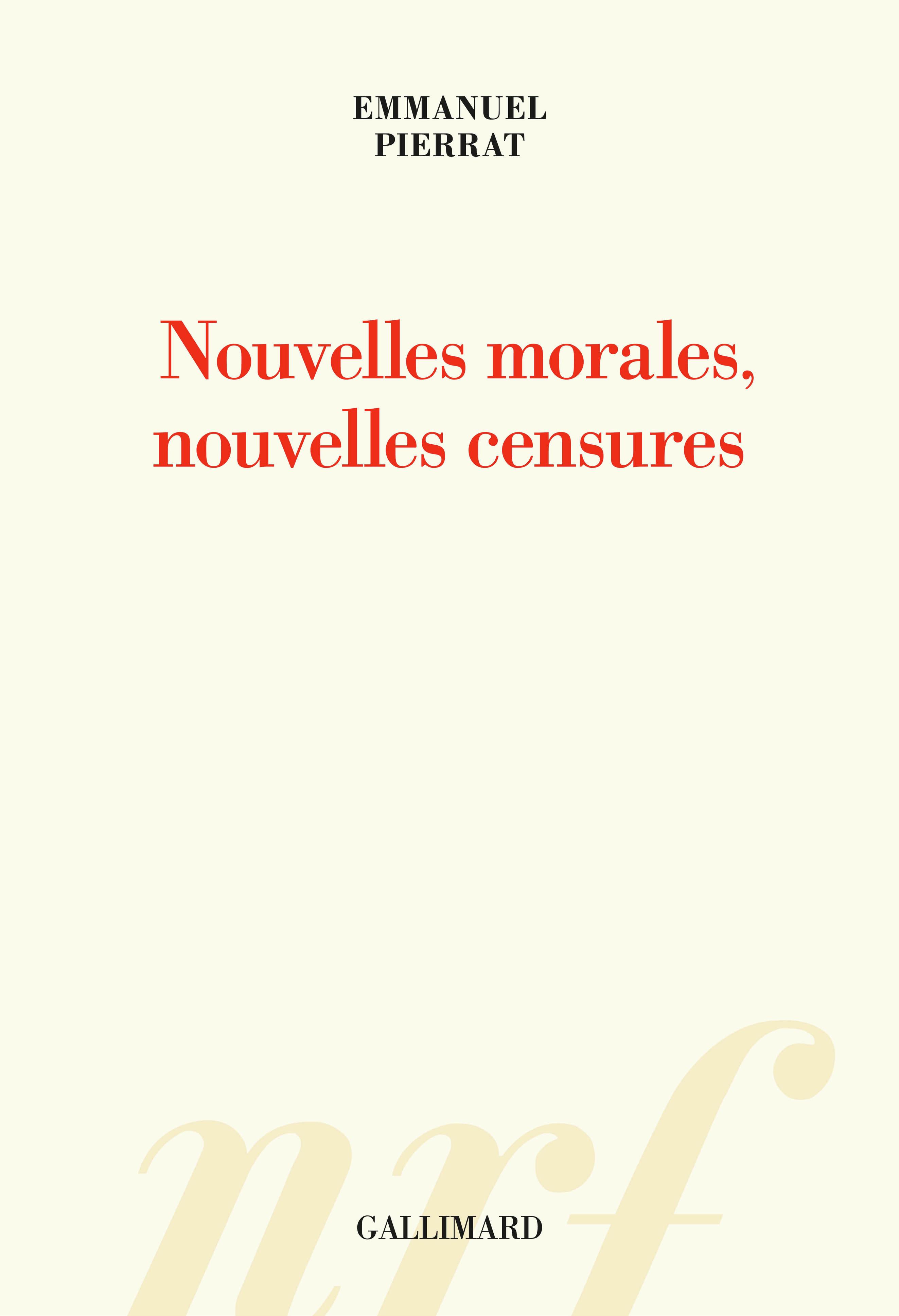 E. Pierrat, Nouvelles morales, nouvelles censures