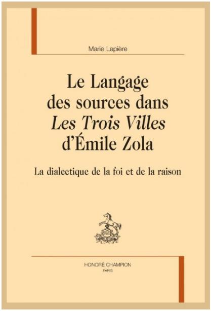 M. Lapière, Le Langage des sources dans Les Trois Villes d'Émile Zola