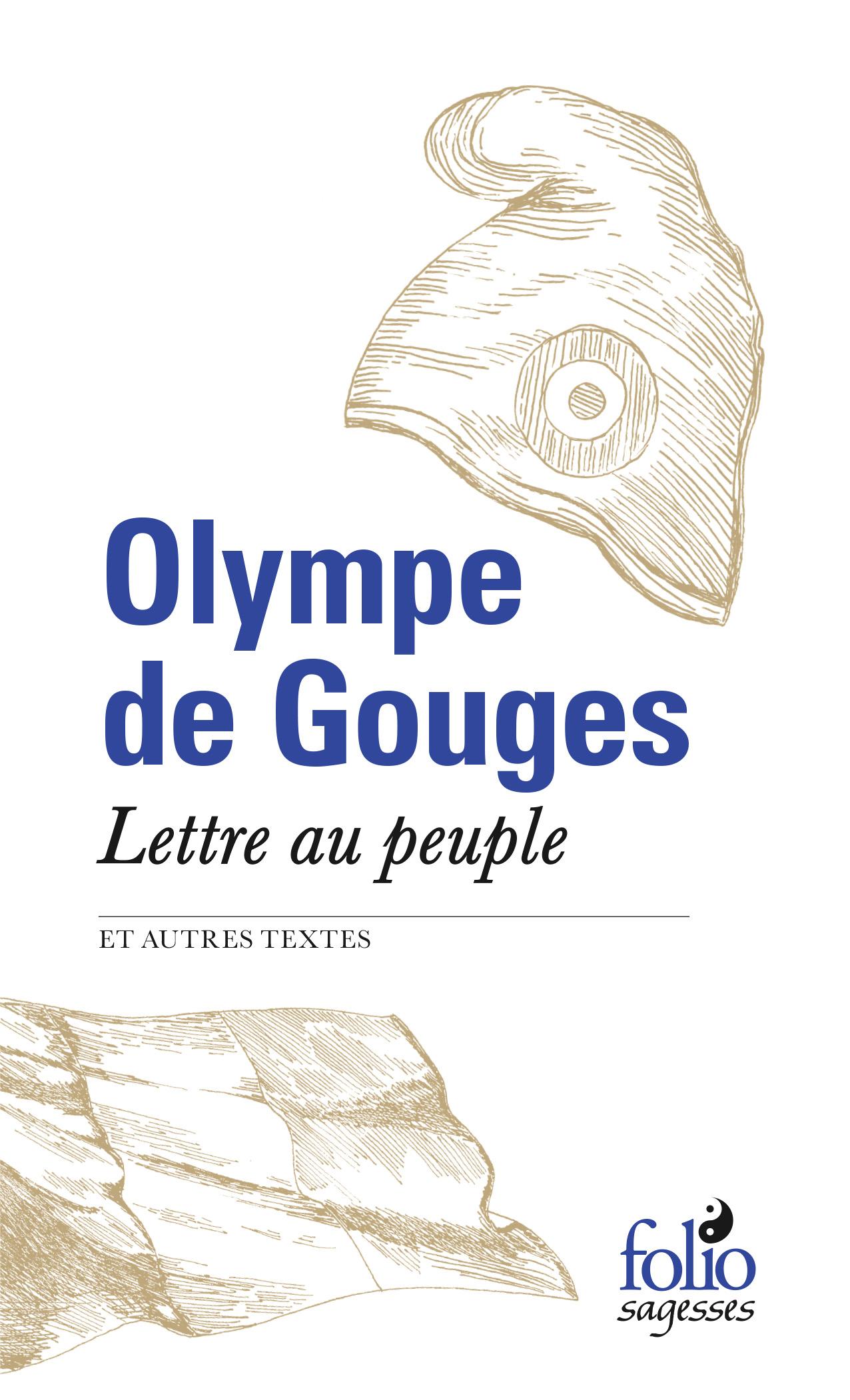 O. de Gouges, Lettre au peuple et autres textes