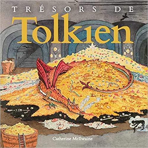 C. McIlwaine, Trésors de Tolkien (ill. de J.R.R. Tolkien)