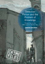 A. Dechêne, Detective Fiction and the Problem of Knowledge