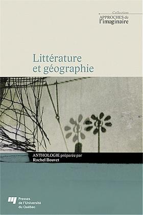 R. Bouvet, Littérature et géographie (anthologie)