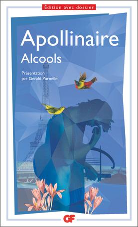 G. Apollinaire, Alcools(éd. Gérald Purnelle, GF-Flammarion)