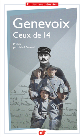 Maurice Genevoix, Ceux de 14, (éd. Florent Deludet, GF-Flammarion)