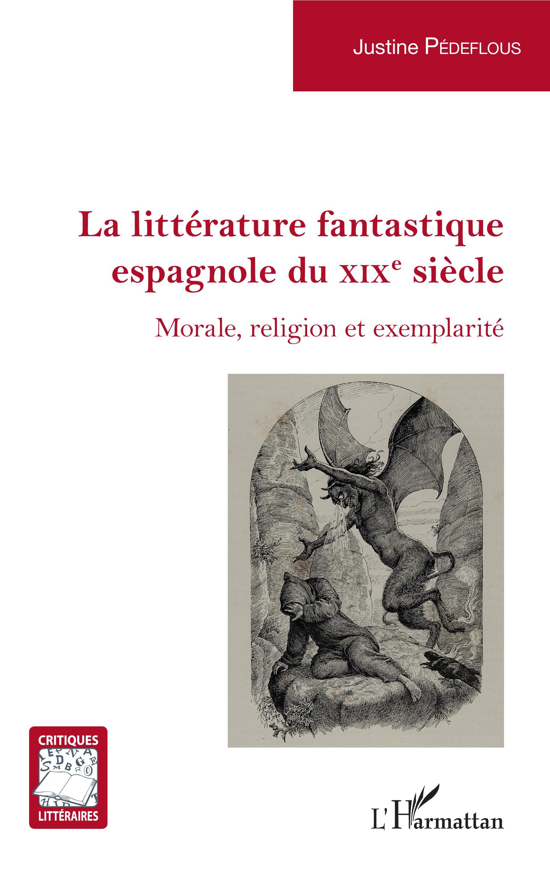J. Pédeflous, La Littérature fantastique espagnole du XIX siècle : Morale, religion et exemplarité