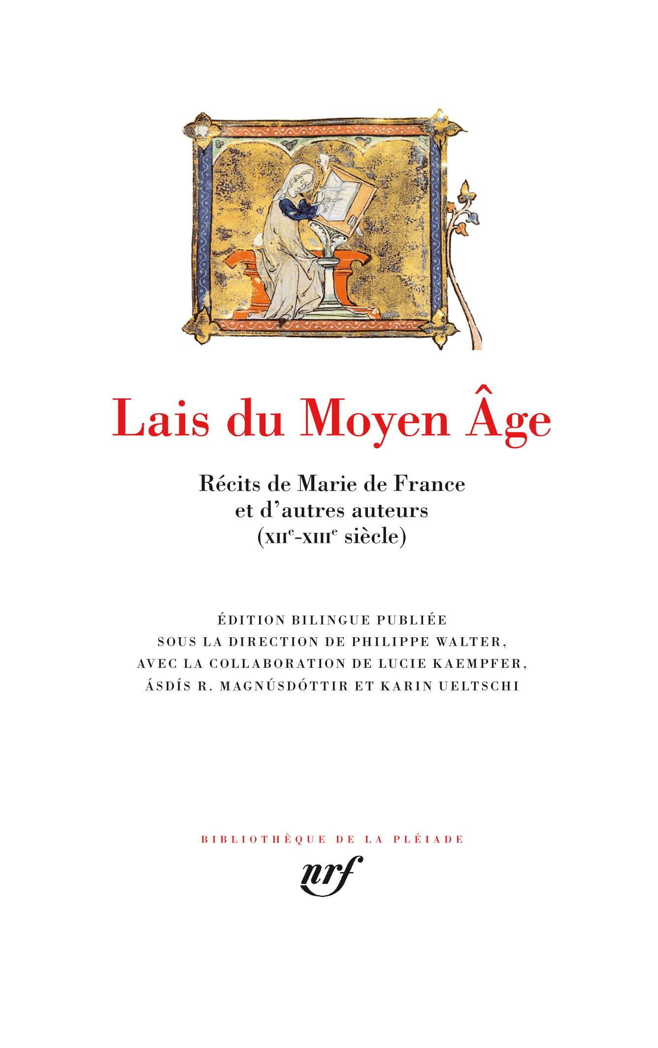 Lais du Moyen Âge. Récits de Marie de France et d'autres auteurs XIIᵉ-XIIIᵉ siècle (Biblioth. de la Pléiade)