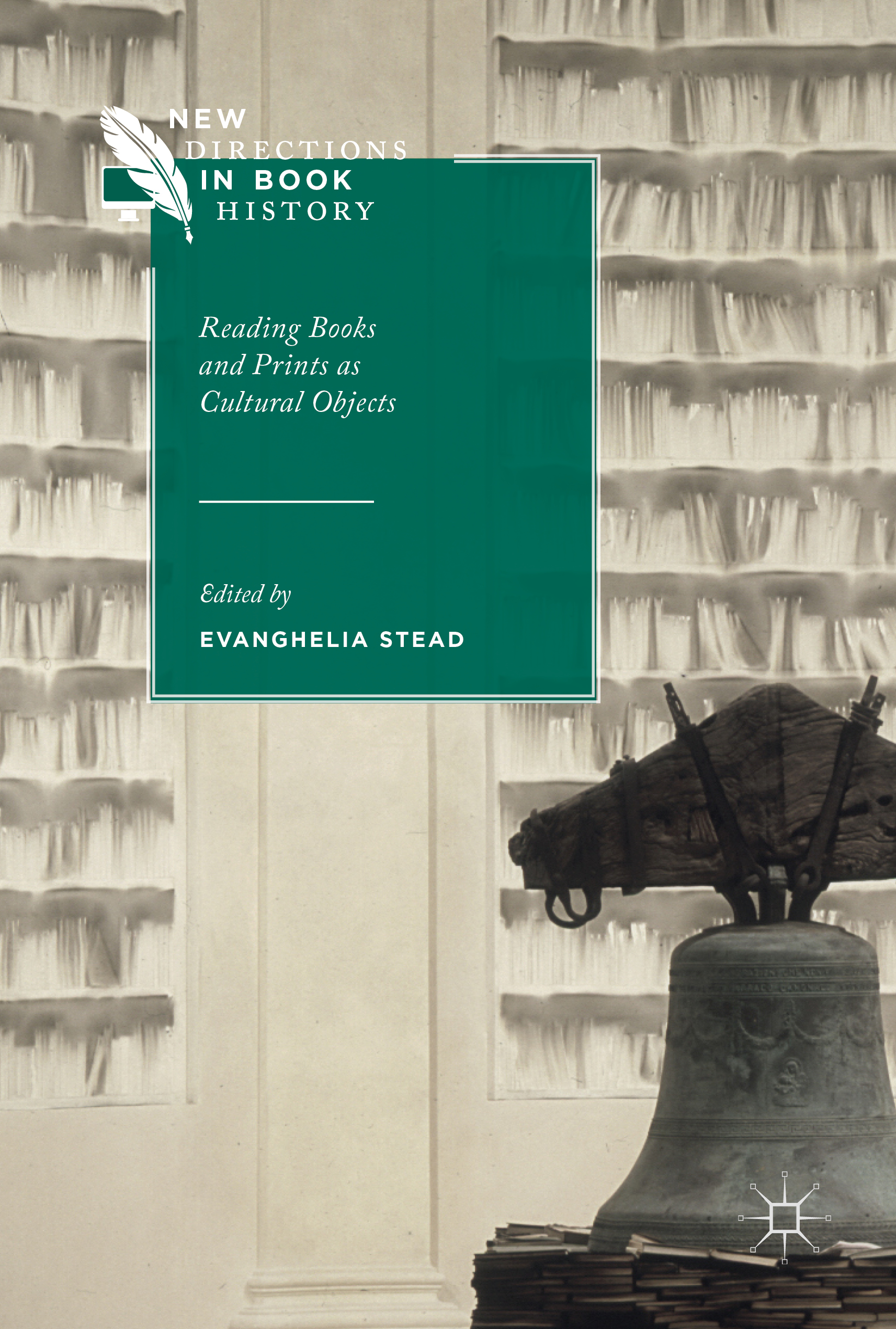 E. Stead éd., Reading Books and Prints as Cultural Objects