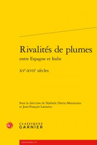 N. Dartai-Maranzana, J.-F. Lattarico (dir.), Rivalités de plumes entre Espagne et Italie. XVe-XVIIe siècles