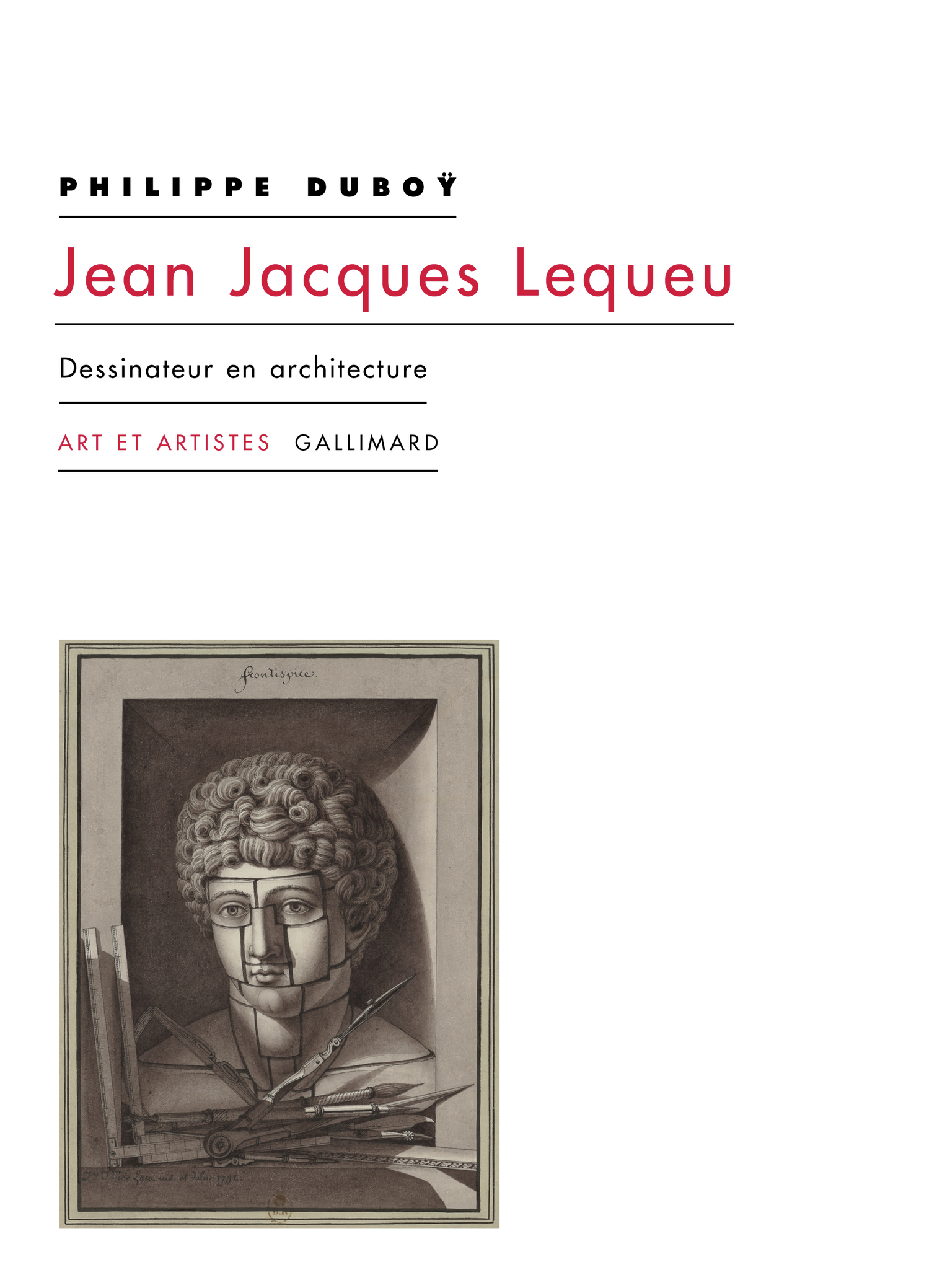 Ph. Duboÿ, Jean Jacques Lequeu. Dessinateur en architecture