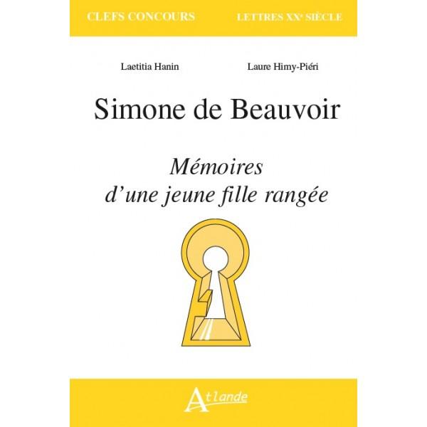 L. Hanin, L. Himy-Piéri, Simone de Beauvoir : Mémoires d'une jeune fille rangée