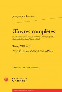 J.-J. Rousseau, Œuvres complètes. Tome VIII – B. 1756 Écrits sur l'abbé de Saint-Pierre