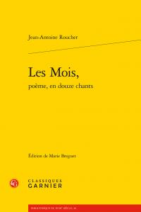 J.-A. Roucher, Les Mois, poème, en douze chants
