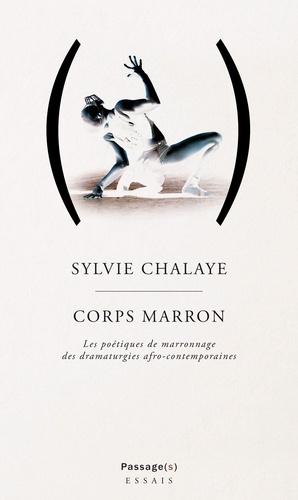 S. Chalaye, Corps marron