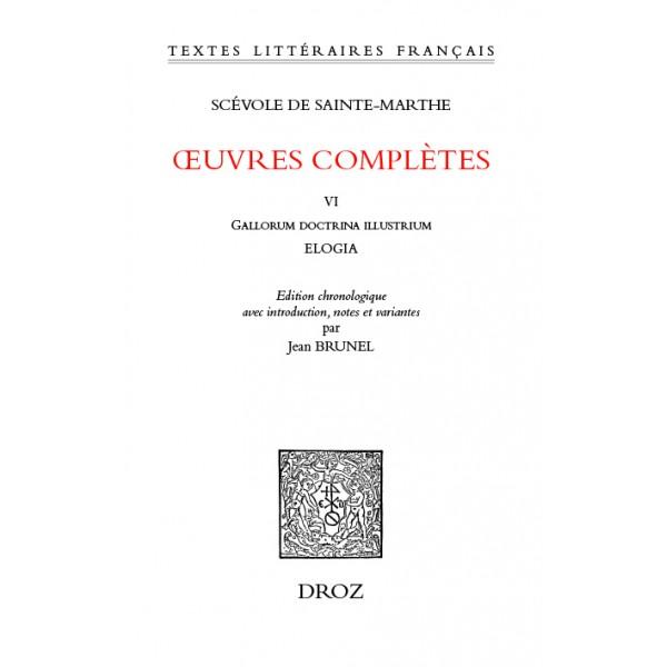 Scévole de Sainte-Marthe, Œuvres complètes, t. VI
