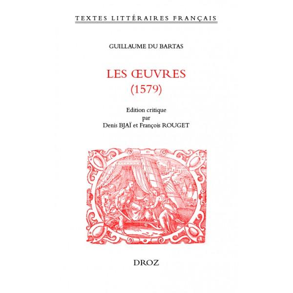 G. Du Bartas, Les Œuvres (1579)