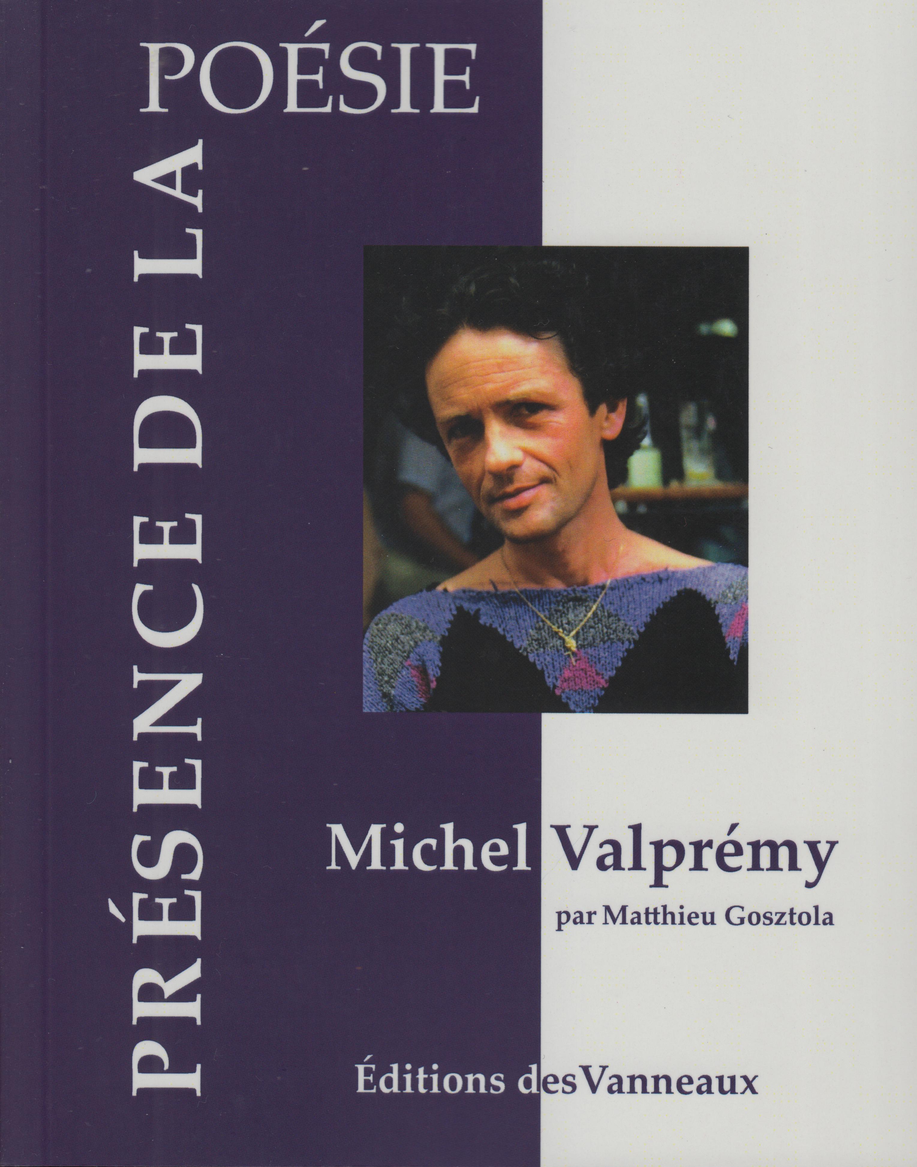 M. Gosztola, Michel Valprémy (1947-2007)