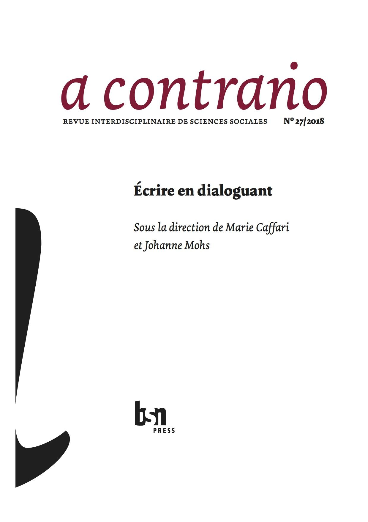 <em>a contrario</em>, n° 27 (2018/2): <em>Ecrire en dialoguant</em>