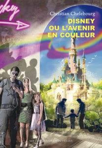 C. Chelebourg, Disney ou l'avenir en couleur