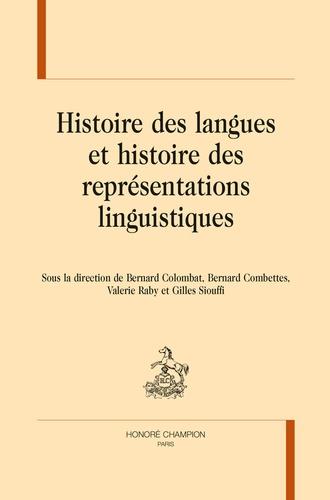B. Colombat, B. Combettes, V. Raby, G. Siouffi (dir.), Histoire des langues et des représentations linguistiques