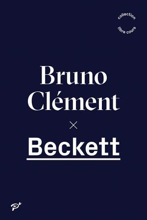 B. Clément, Beckett