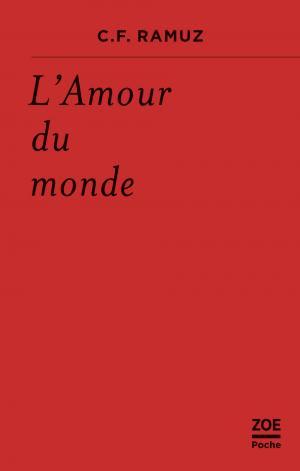C.F. Ramuz, L'amour du monde