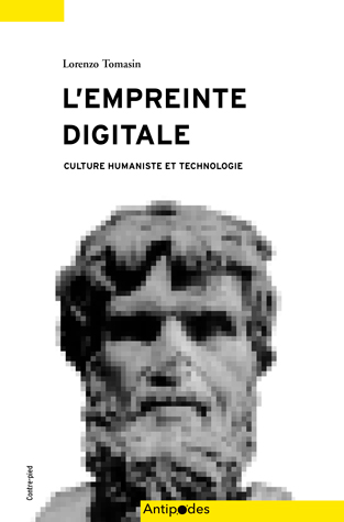 L. Tomasin, L'empreinte digitale. Culture humaniste et technologie