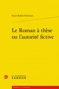 S. R. Suleiman, Le Roman à thèse ou l'autorité fictive